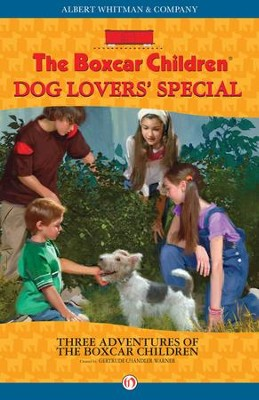 Dog Lovers' Special: Three Adventures of the Boxcar Children - eBook  -     By: Gertrude Chandler Warner
