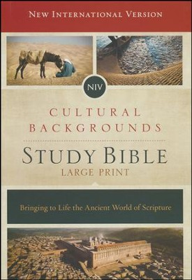 NIV, Cultural Backgrounds Study Bible, Large Print, Hardcover  -     Edited By: Craig S. Keener, John H. Walton