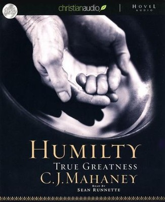 Humility: Unabridged Audiobook on CD  -     By: C.J. Mahaney, Joshua Harris