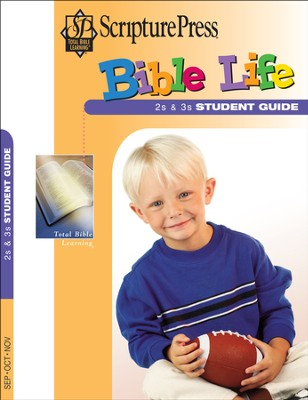 Scripture Press 2s & 3s, Bible Life (Student Book), Fall 2017  -