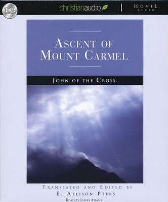 Ascent of Mount Carmel - Unabridged Audiobook on CD  -     By: Saint John of the Cross