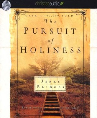 The Pursuit of Holiness - Unabridged Audiobook on CD  -     By: Jerry Bridges