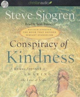 Conspiracy of Kindness Unabridged Audiobook on CD  -     By: Steve Sjogren