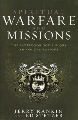 Spiritual Warfare and Missions: The Battle for God's Glory Among the Nations - Slightly Imperfect  -