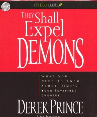 They Shall Expel Demons Unabridged Audiobook on CD  -     Narrated By: James Adams     By: Derek Prince