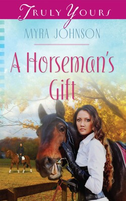 A Horseman's Gift - eBook  -     By: Myra Johnson