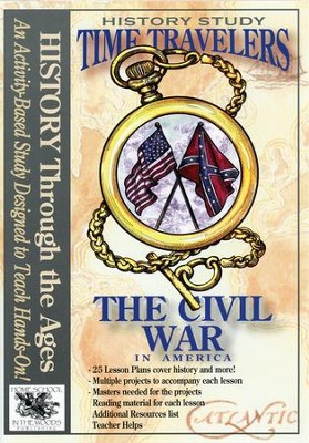 Time Travelers History Study: The Civil War   -