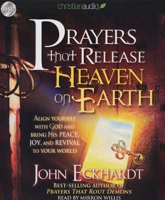 Prayers that Release Heaven Unabridged Audiobook on CD  -     By: John Eckhardt