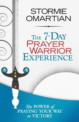 7-Day Prayer Warrior Experience (Free One-Week Devotional), The - eBook  -     By: Stormie Omartian