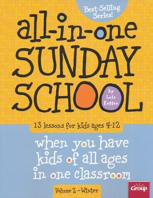 The All-In-One Sunday School Series Volume 2: Be Ready No Matter Who Shows Up (Ages 4-12) - Slightly Imperfect  -