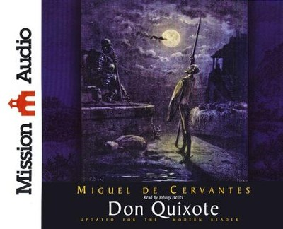 Don Quixote Abridged Audiobook on CD   -     Narrated By: Johnny Heller     By: Miguel de Cervantes Saavedra