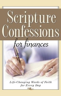 Scripture Confessions for Finances: Life-Changing Words of Faith For Every Day - eBook  -