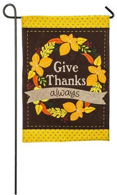 Give Thanks Always Flag, Small  -