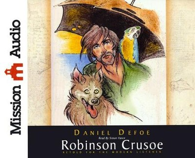 Robinson Crusoe Abridged Audiobook on CD   -     Narrated By: Simon Vance     By: Daniel Defoe