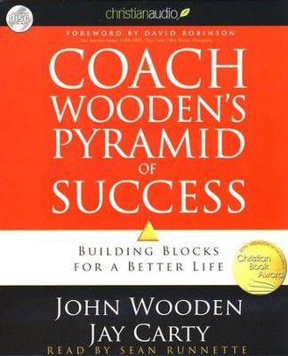 Coach Wooden's Pyramid of Success: Building Blocks for  a Better Life - unabridged audiobook on CD  -     Narrated By: Sean Runnette     By: John Wooden, Jay Carty