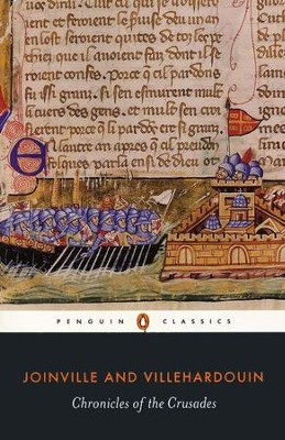 Chronicles of the Crusades  -     By: Joinville Villehardouin