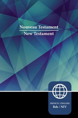 Semeur, NIV, French/English Bilingual New Testament, Paperback  -