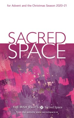 2020-21 Sacred Space for Advent and the Christmas Season  -