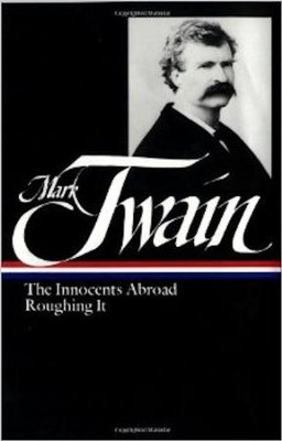 The Innocents Abroad; Roughing It    -     By: Mark Twain, Guy Cardwell