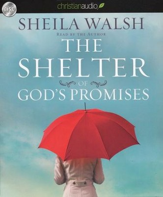 Shelter of God's Promises Unabridged Audiobook on CD  -     Narrated By: Sheila Walsh     By: Sheila Walsh