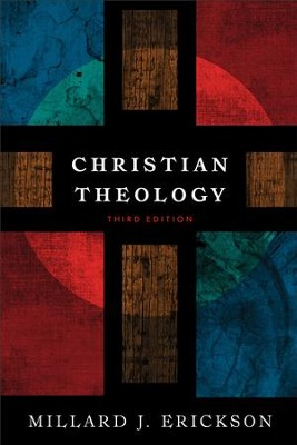 Christian Theology - eBook  -     By: Millard J. Erickson
