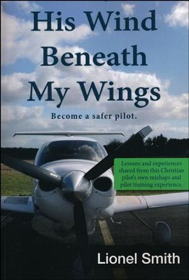 His Wind Beneath My Wings                                   -     By: Lionel Smith