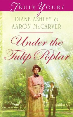 Under The Tulip Poplar - eBook  -     By: Diane Ashley, Aaron McCarver
