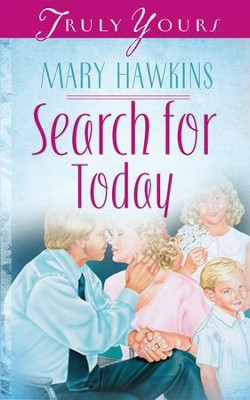 Search For Today - eBook  -     By: Mary Hawkins