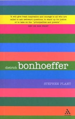 Bonhoeffer  -     By: Stephen Plant
