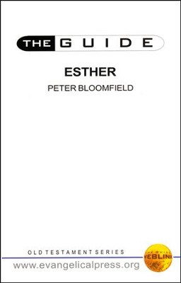The Guide ... Esther   -     By: Peter Bloomfield