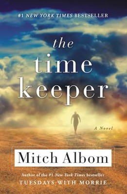 The Time Keeper - eBook  -     By: Mitch Albom