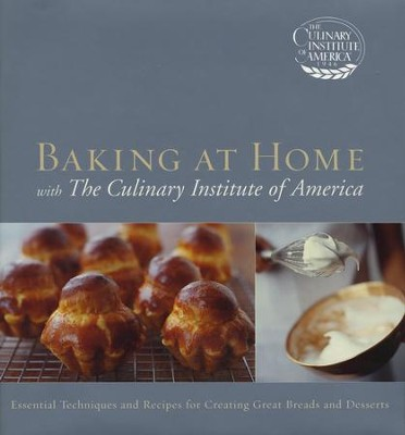 Baking at Home with The Culinary Institute of America  -
