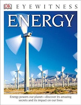 DK Eyewitness Books: Energy  -     By: Jack Challoner