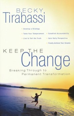 Keep the Change  -     By: Becky Tirabassi