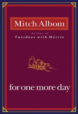 For One More Day - eBook  -     By: Mitch Albom