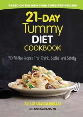 21-Day Tummy Diet Cookbook    -     By: Liz Vaccariello, Kate Scarlata RD