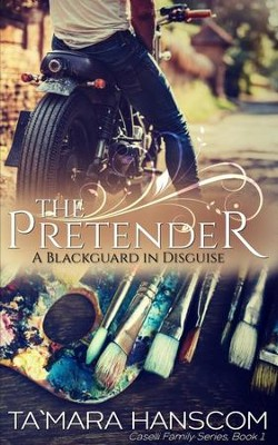 #1: The Pretender: A Blackguard in Disguise   -     By: Ta'Mara Hanscom
