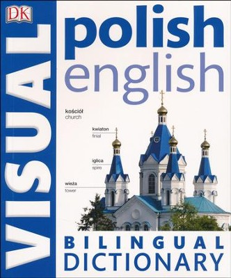 Polish-English Bilingual Visual Dictionary  -