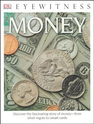 DK Eyewitness Books: Money  -     By: Joe Cribb