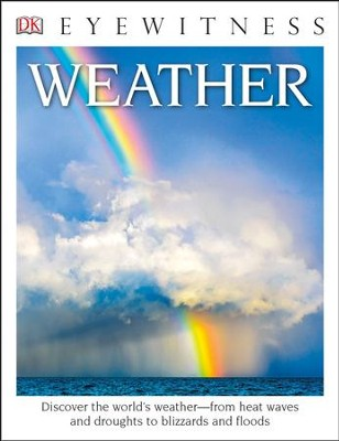 DK Eyewitness Books: Weather  -     By: Brian Cosgrove