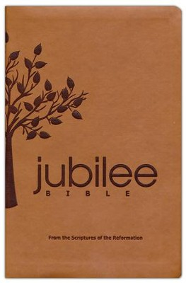 Jubilee Bible: From the Scriptures of the Reformation--soft leather-look, brown with tree design  -     By: Russell M. Stendal