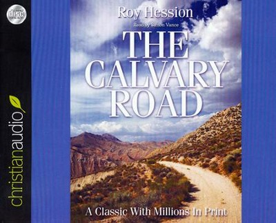 The Calvary Road Unabridged Audiobook on CD  -     Narrated By: Simon Vance     By: Roy Hession