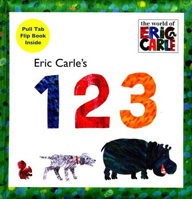 Eric Carle's 123  -     By: Eric Carle