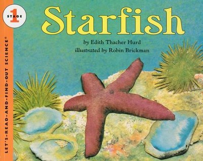 Starfish   -     By: Edith Thacher Hurd     Illustrated By: Robin Brickman