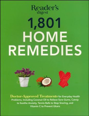 1801 Home Remedies:  -     By: Editors of Reader's Digest