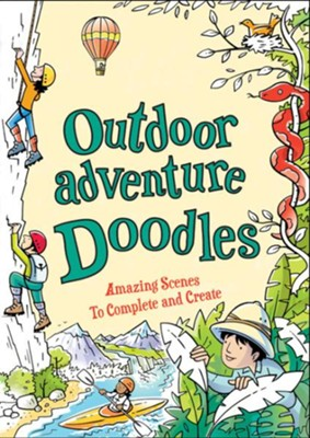 Outdoor Adventure Doodles: Amazing Scenes to Create and Complete  -