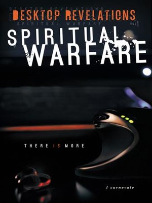 Desktop Revelations: Volume 1 Spiritual Warfare - eBook  -     By: l. carnevale
