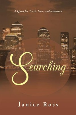 Searching: A Quest for Truth, Love, and Salvation - eBook  -     By: Janice Ross