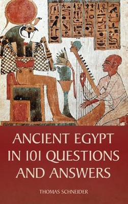 Ancient Egypt in 101 Questions and Answers  -     By: Thomas Schneider
