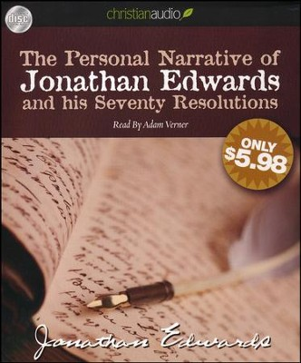 The Personal Narrative of Jonathan Edwards and His Seventy Resolutions Unabridged Audiobook on CD  -     Narrated By: Adam Verner     By: Jonathan Edwards